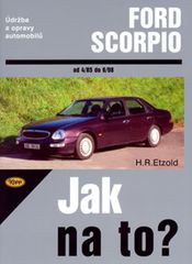 Etzold Hans-Rudiger Dr.: Ford Scorpio 4/85-6/98 - Jak na to? - 15.