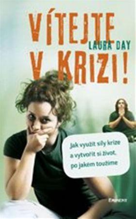 Day Laura: Vítejte v krizi