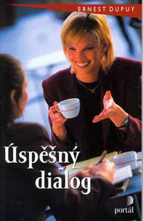 Dupuy Ernest: Úspěšný dialog