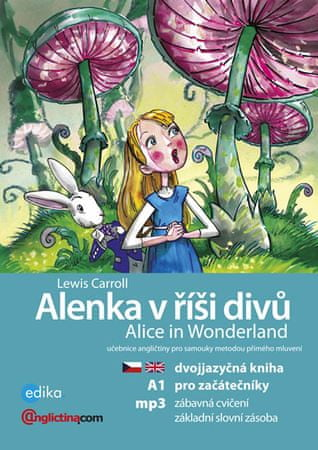 Carroll Lewis: Alenka v říší divů A1 / Alice in Wonderland + CDmp3