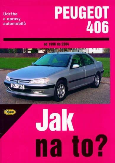 kolektiv: Peugeot 406 od 1996 - 2004 - Jak na to? - 74.