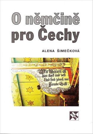 Šimečková Alena: O němčině pro Čechy