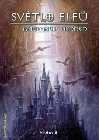 Hennen Bernhard: Světlo Elfů 2