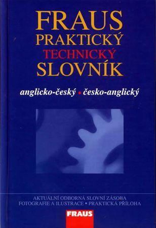 kolektiv autorů: Fraus Praktický technický slovník AČ-ČA