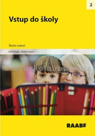kolektiv autorů: Vstup do školy
