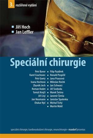 Hoch Jiří, Leffler Jan,: Speciální chirurgie - 3. vydání