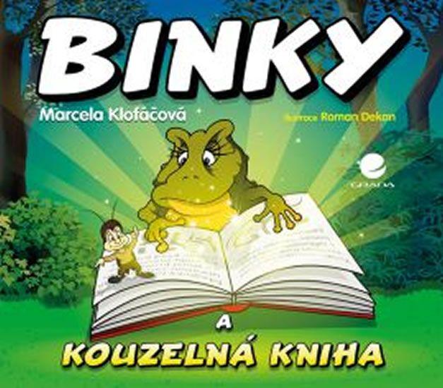 Klofáčová Marcela: Binky a kouzelná kniha / Binky and the Book of Spells - Dvojjazyčná pohádka (ČJ,