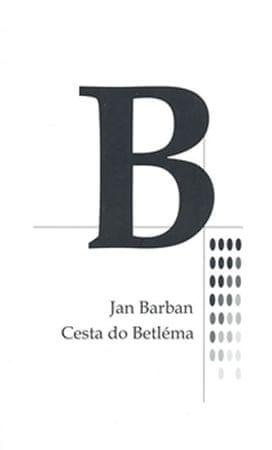 Barban Jan: Cesta do Betléma