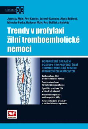kolektiv autorů: Trendy v profylaxi žilní tromboembolické nemoci