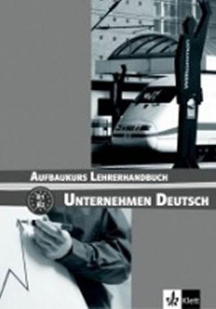 Becker Norber, Braunert Jörg: Unternehmen Deutsch Aufbaukurs - Metodická příruč