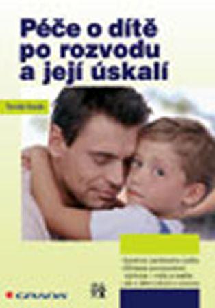 Novák Tomáš: Péče o dítě po rozvodu a její úskalí
