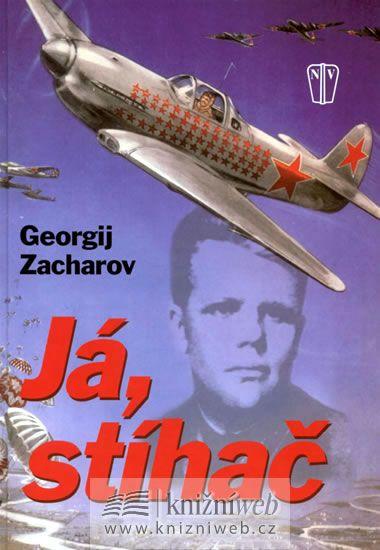 Zacharov Georgij: Já stíhač