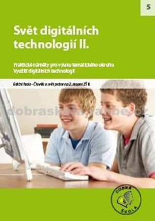 kolektiv autorů: Svět digitálních technologií II.