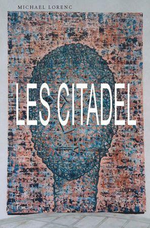 Lorenc Michael: Les citadel