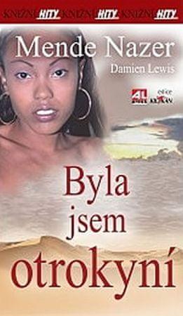 Nazer Mende, Lewis Damien: Byla jsem otrokyní