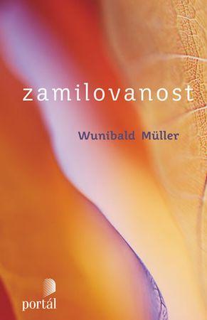 Müller Wunibald: Zamilovanost