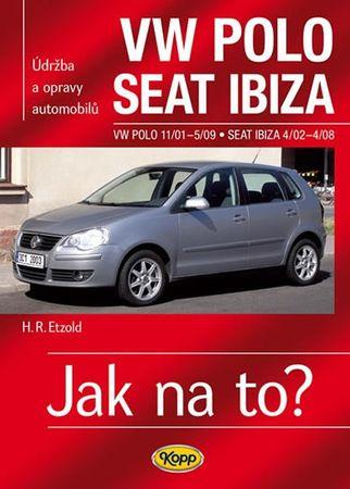 Etzold Hans-Rudiger Dr.: VW Polo 11/01–5/09 / Seat Ibiza 4/02–4/08 - Jak na to? č. 116