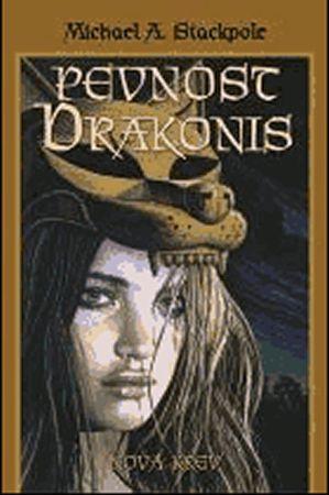 Stackpole Michael A.: Pevnost Drakonis - Nová krev