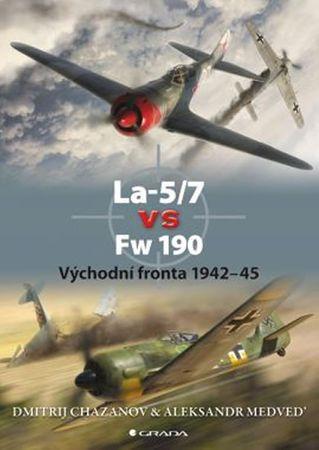 Chazanov Dmitrij, Medveď Aleksandr: La–5/7 vs Fw 190 - Východní fronta 1942–45