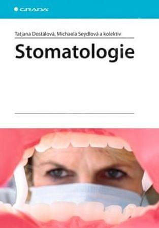 Dostálová Tatjana: Stomatologie