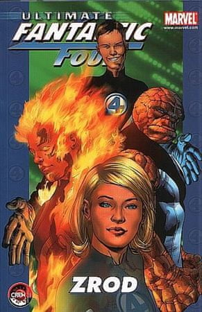 Bendis Brian Michael: Ultimate Fantastic Four 1 - Zrod