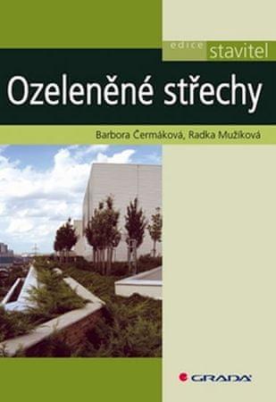 Čermáková Barbora, Mužíková Radka: Ozeleněné střechy