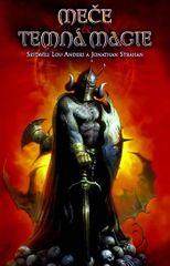 Anders Lou, Strahan Jonathan: Meče a temná magie