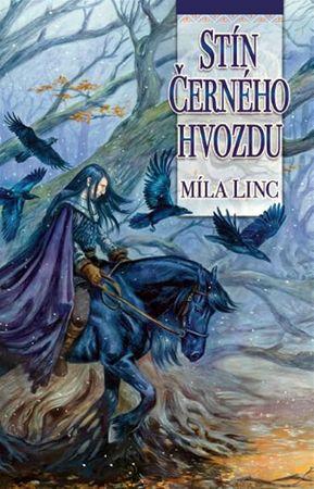 Linc Míla: Stín Černého hvozdu