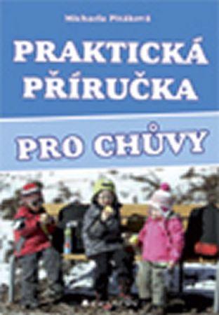 Pitáková Michaela: Praktická příručka pro chůvy