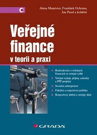 Maaytová Alena: Veřejné finance v teorii a praxi
