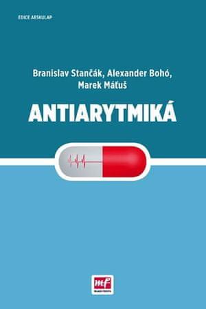 Stančák Branislav, Bohó Alexander, Máťuš: Antiarytmiká