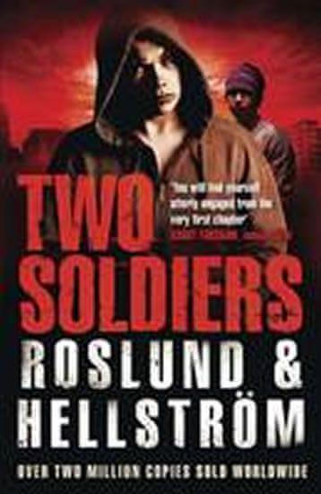 Roslund Anders, Hellström Börge: Two Soldiers