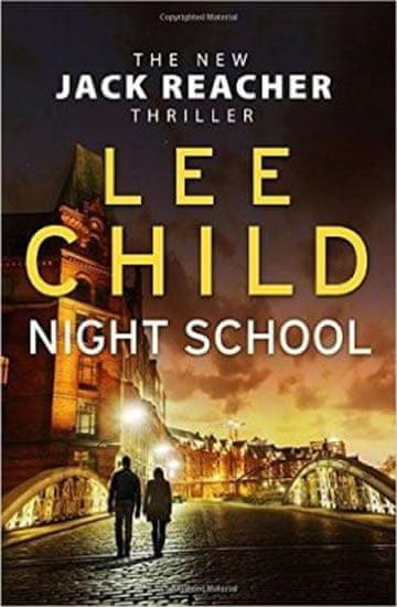 Child Lee: Night School:Jack Reacher