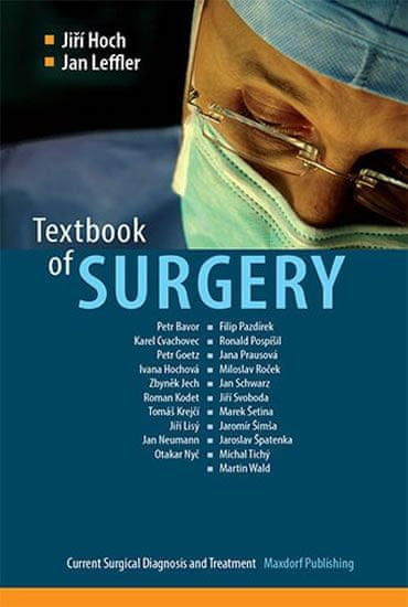 Hoch Jiří, Leffler Jan,: Textbook of Surgery - Current Surgical Diagnosis and Treatment (anglicky)