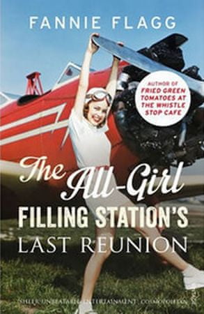Flagg Fannie: The All-Girl Filling Station´s Last Reunion