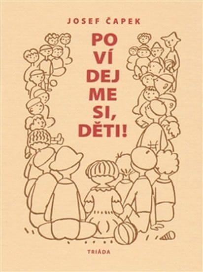Čapek Josef: Povídejme si, děti!