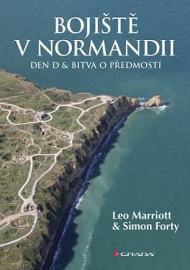 Marriott Leo, Forty Simon: Bojiště v Normandii - Den D a bitva o předmostí
