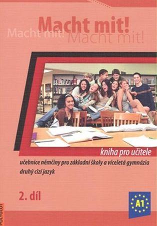 Jankásková Miluše,Dusilová Doris,Schneid: Macht Mit 2 kniha pro učitele