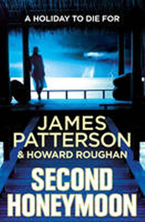 Patterson James: Second Honeymoon