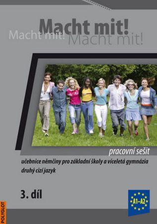 Jankásková Miluše,Dusilová Doris,Schneid: Macht Mit 3 Pracovní sešit