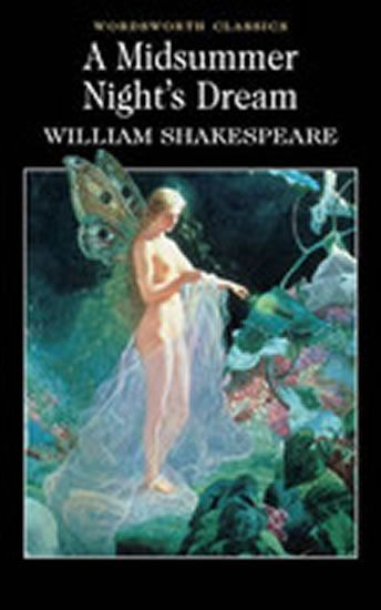 an overview of shakespeares a midsummer nights dream play A midsummer night's dream is a comedy written by william even in the setting of the play, shakespeare prepares the reader's mind to accept the fantastic reality.