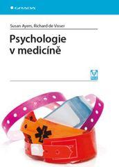 Ayers Susan, de Visser Richard: Psychologie v medicíně