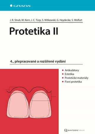 Strub Jörg Rudolf a kolektiv: Protetika II
