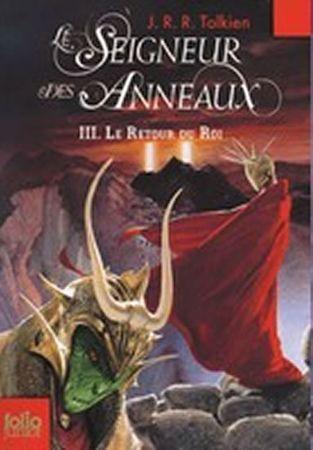 Tolkien J.R.R.: Le Seigneur des Anneaux 3: Le Retour du Roi