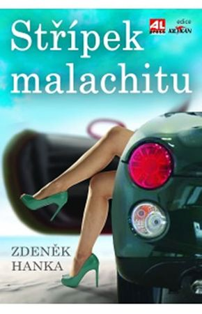 Hanka Zdeněk: Střípek malachitu