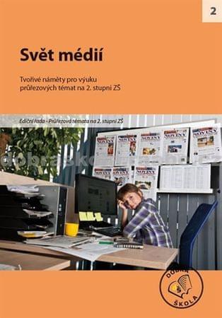 kolektiv autorů: Svět médií