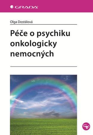 Dostálová Olga: Péče o psychiku onkologicky nemocných