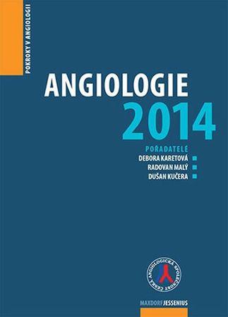 Karetová Debora: Angiologie 2014 - Pokroky v angiologii