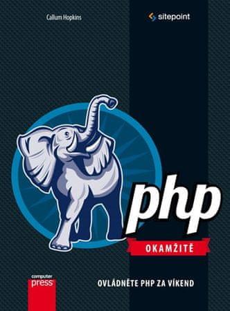 Hopkins Callum: PHP Okamžitě