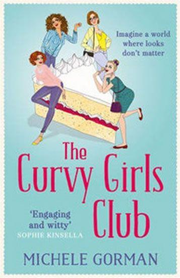 Gorman Michele: The Curvy Girls Club
